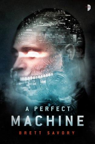 A-Perfect-Machine-Brett-Savory