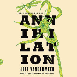 Cover of Annihilation by Jeff Vandermeer