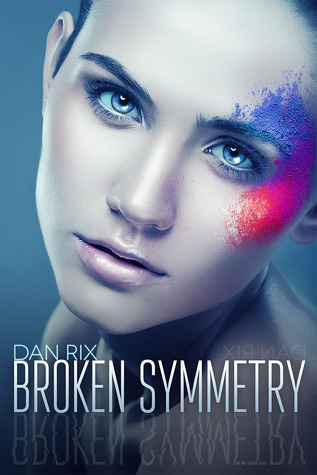 Broken-Symmetry_Dan-Rix