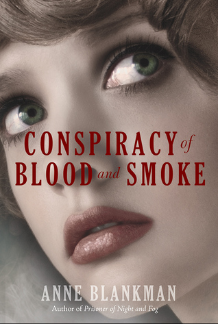 Conspirarcy_of_Blood_and_Smoke_Anne_blankman