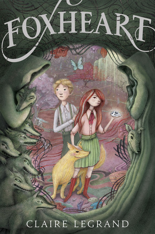 Cover of Foxheart by Claire Legrand