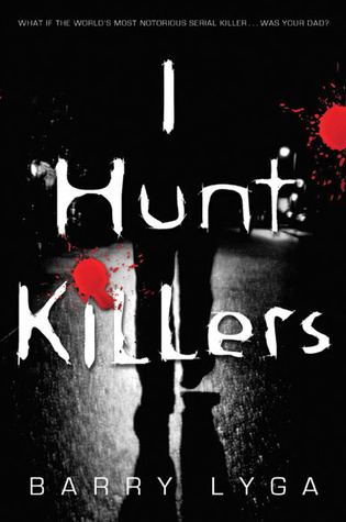 I_Hunt_Killers-Barry_Lyga