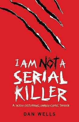 Im_Not_A_Serial_killer-Dan_Wells