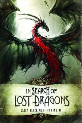 In_Search_of_the_lost_dragons_Elian_Blackmor