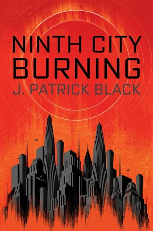 Ninth-City-Burning-J-Patrick-Black