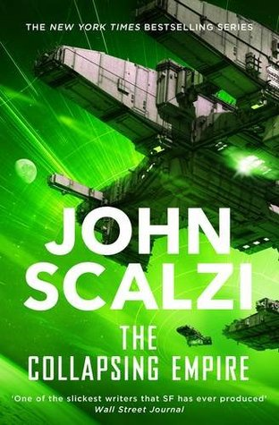 the-collapsing-empire-john-scalzi