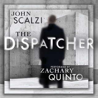 Cover of The Dispatcher by John Scalzi