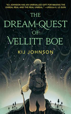 The-Dream-Quest-of-Vellitt-Boe-Kij-Johnson