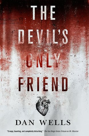 The_Devils_Only_Friend_Dan_Wells