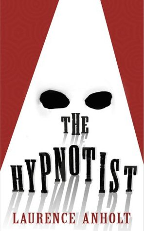 The_Hypnotist_Laurence_Anholt