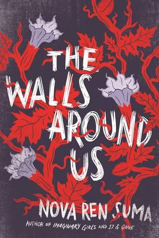 Cover of The Walls Around Us by Nova Ren Suma