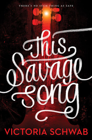 This-Savage-Song-Schwab-Victoria