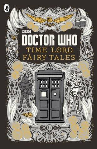Time Lord Fairy Tales by Justin Richards