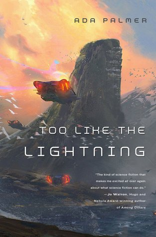 Too-like-the-lightning-ada-palmer