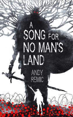 a song for no man's land by andy remic cover