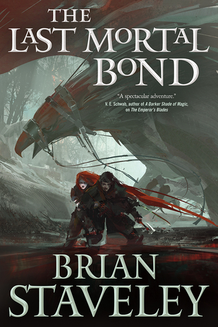 Cover of THE LAST MORTAL BOND by Brian Staveley